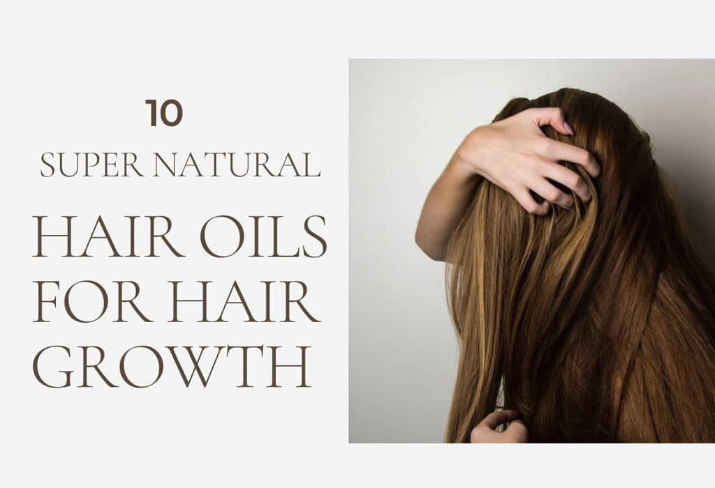 Natural Hair Oils for Hair Growth