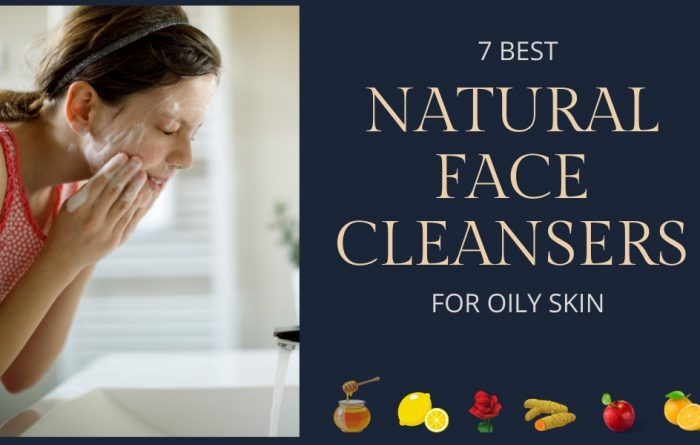 Natural Face Washes For Oily Skin